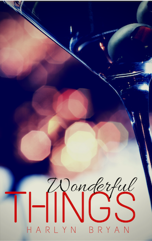 Wonderful Things a Short Story by Harlyn Bryan